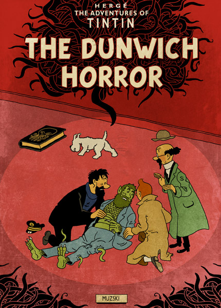 Tintin & the Dunwich Horror - by Muzski