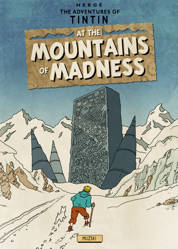 Tintin at the Mountains of Madness (Herge & Lovecraft) by Muzski