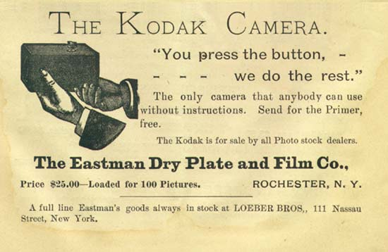 """You press the button we do the rest"" (pub Kodak, 1889)"