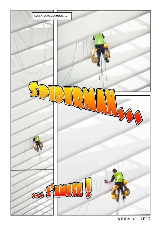 Spiderman (Liège-Guillemins) - Photo : Gilderic