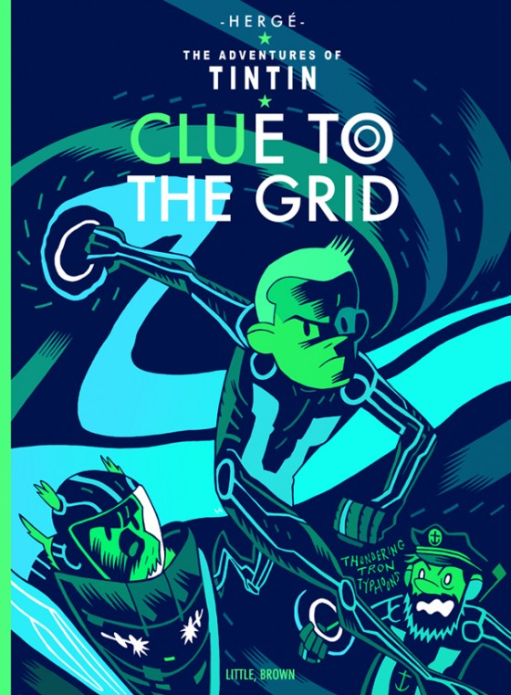 Clue To The Grid (Tintin vs Tron) - Illustration de Mister Hipps