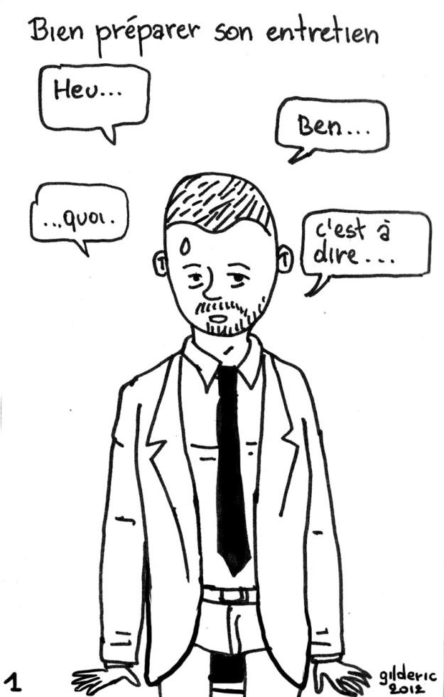 Bien préparer son entretien d'embauche - dessin : Gilderic