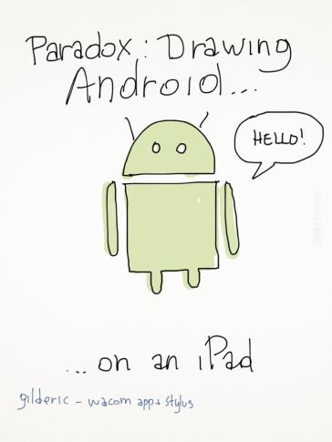 Paradox : drawing Androïd on an iPad... (illustration : Gilderic)
