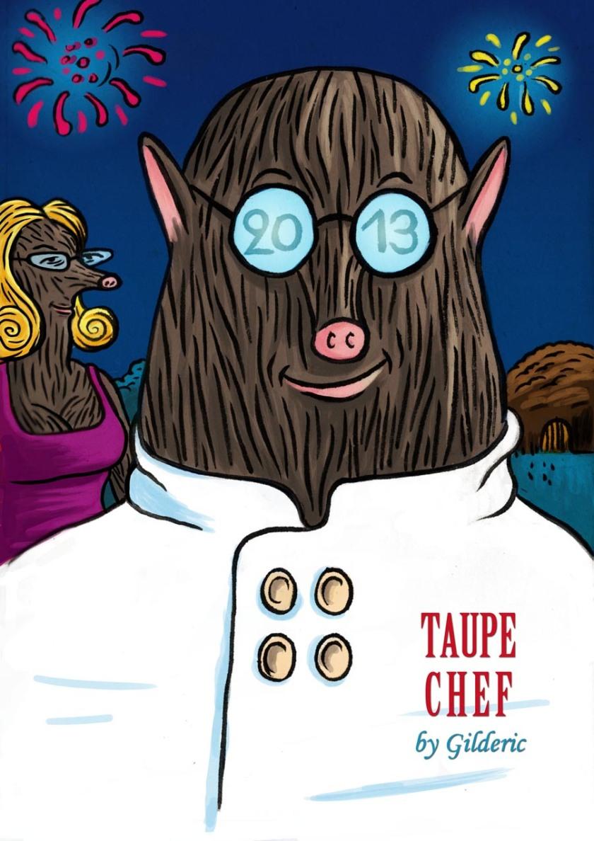Taupe Chef 2013 - Dessin : Gilderic