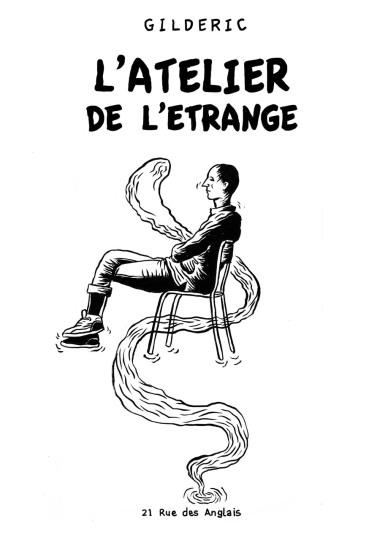L'Atelier de l'étrange - fanzine de Gilderic