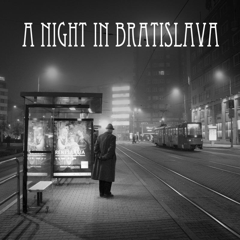 Une nuit àBratislava