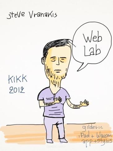 Kikk 2012 - Steve Vranakis (Web Lab) - Dessin sur iPad de Gilderic