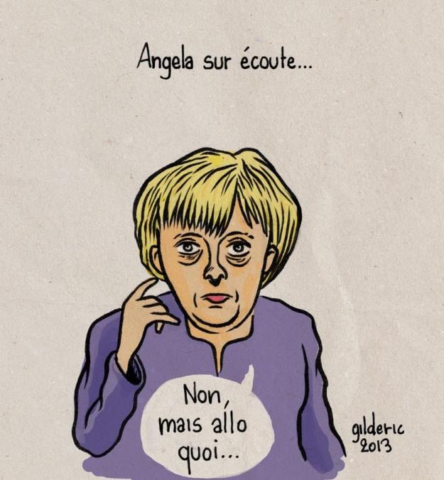 Angela sur écoute (Non mais allo quoi) - Dessin : Gilderic