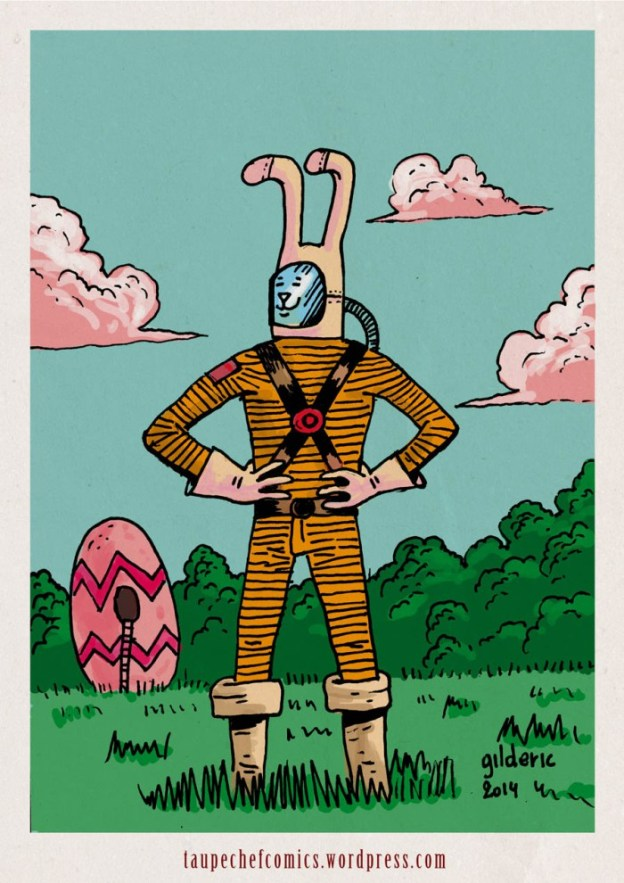Taupe Chef : Lapin de Pâques alien - Dessin de Gilderic