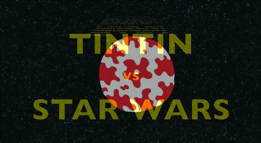 Star Wars vs Tintin trailer) screenshot - A project by Gilderic