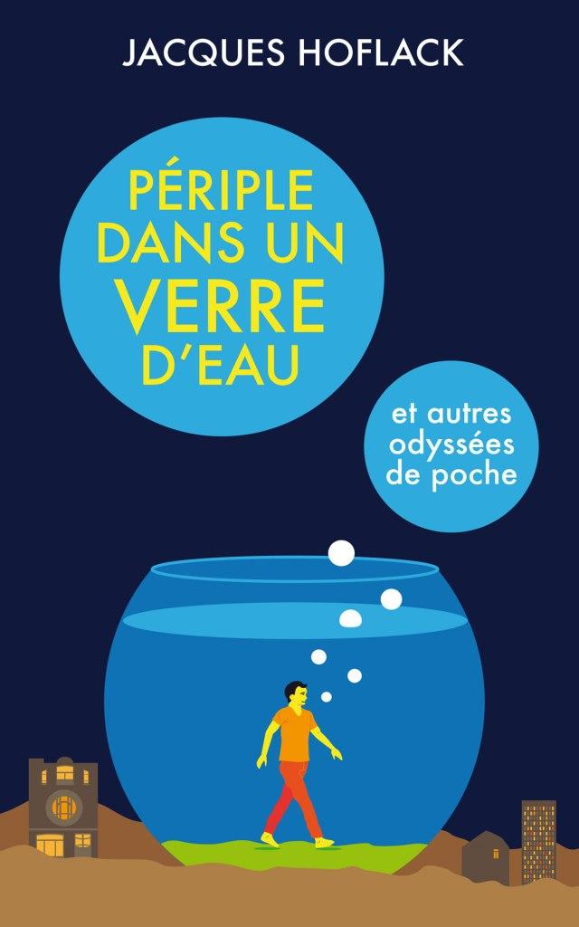 """""""Périple dans un verre d'eau"""" de Jacques Hoflack (couverture)"""