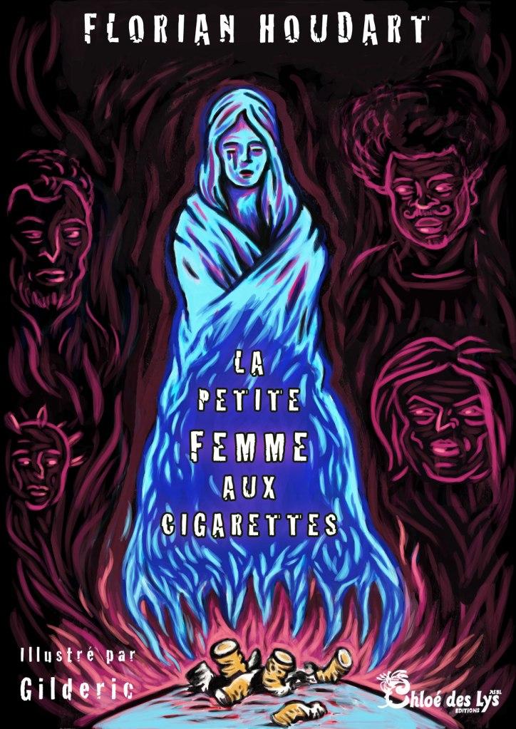 La Petite Femme aux cigarettes - un roman de Florian Houdart illustré par Gilderic (couverture)
