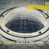 Comment photographier la ville ? Episode 7 : détails et gros plans
