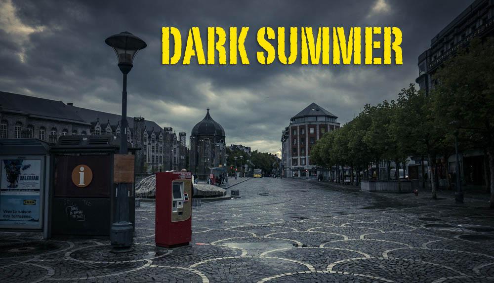 Dark Summer (un été gris à Liège)
