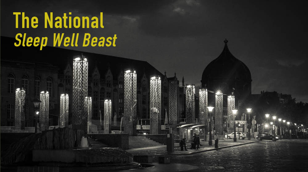 Sound & Vision : « Sleep Well Beast » de The National