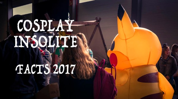 Cosplay insolite (FACTS 2017)
