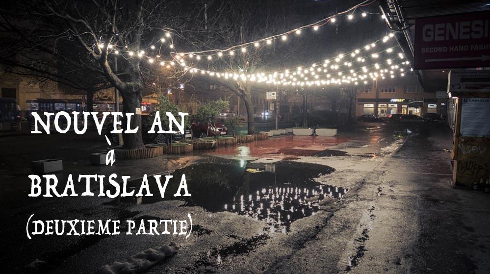 Nouvel An à Bratislava(2/2)