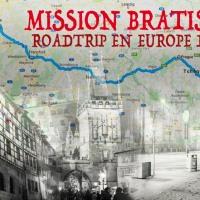 Mission Bratislava : road trip en Europe de l'Est