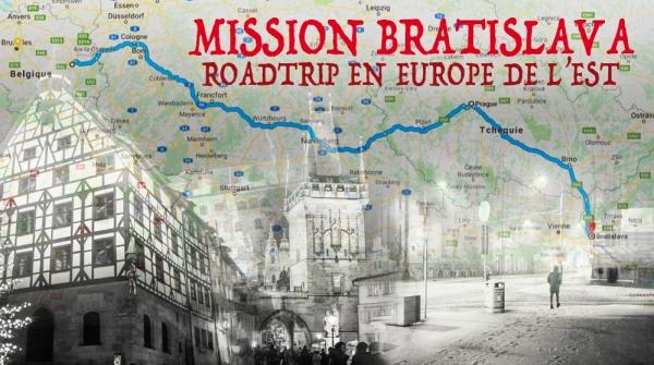 Mission Bratislava : roadtrip en Europe de l'Est