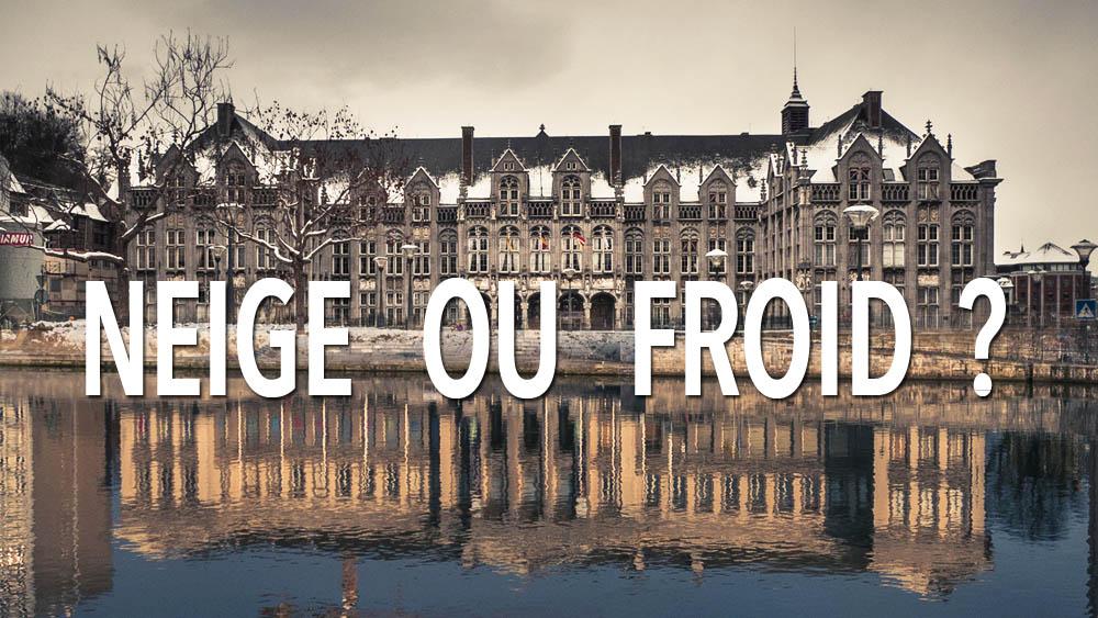 Liège : sous la neige ou par grand froid?