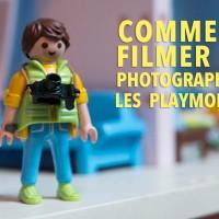 Comment filmer et photographier les Playmobil ?