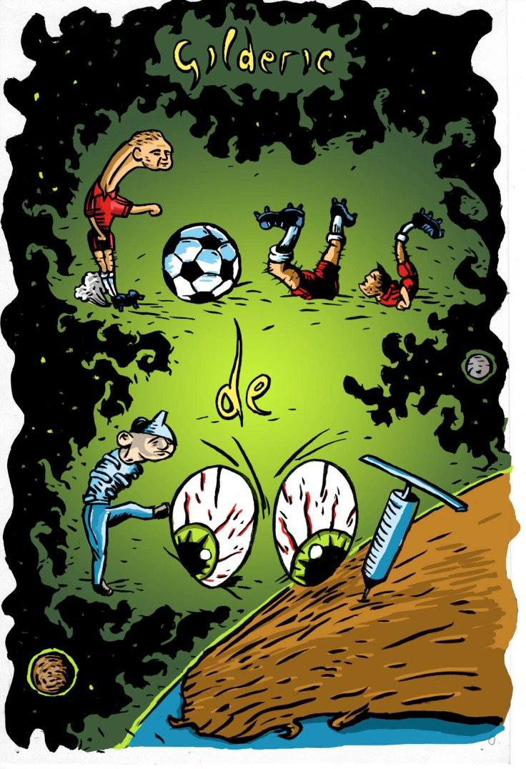 Fous de foot (un projet BD de Gilderic)