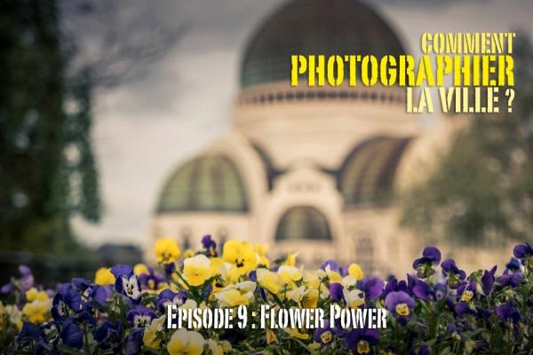 Comment photographier la ville : la nature et les fleurs ?