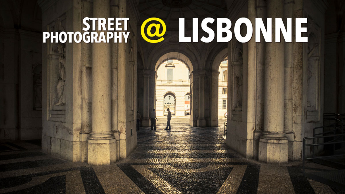 Street Photography à Lisbonne (Lisbon)