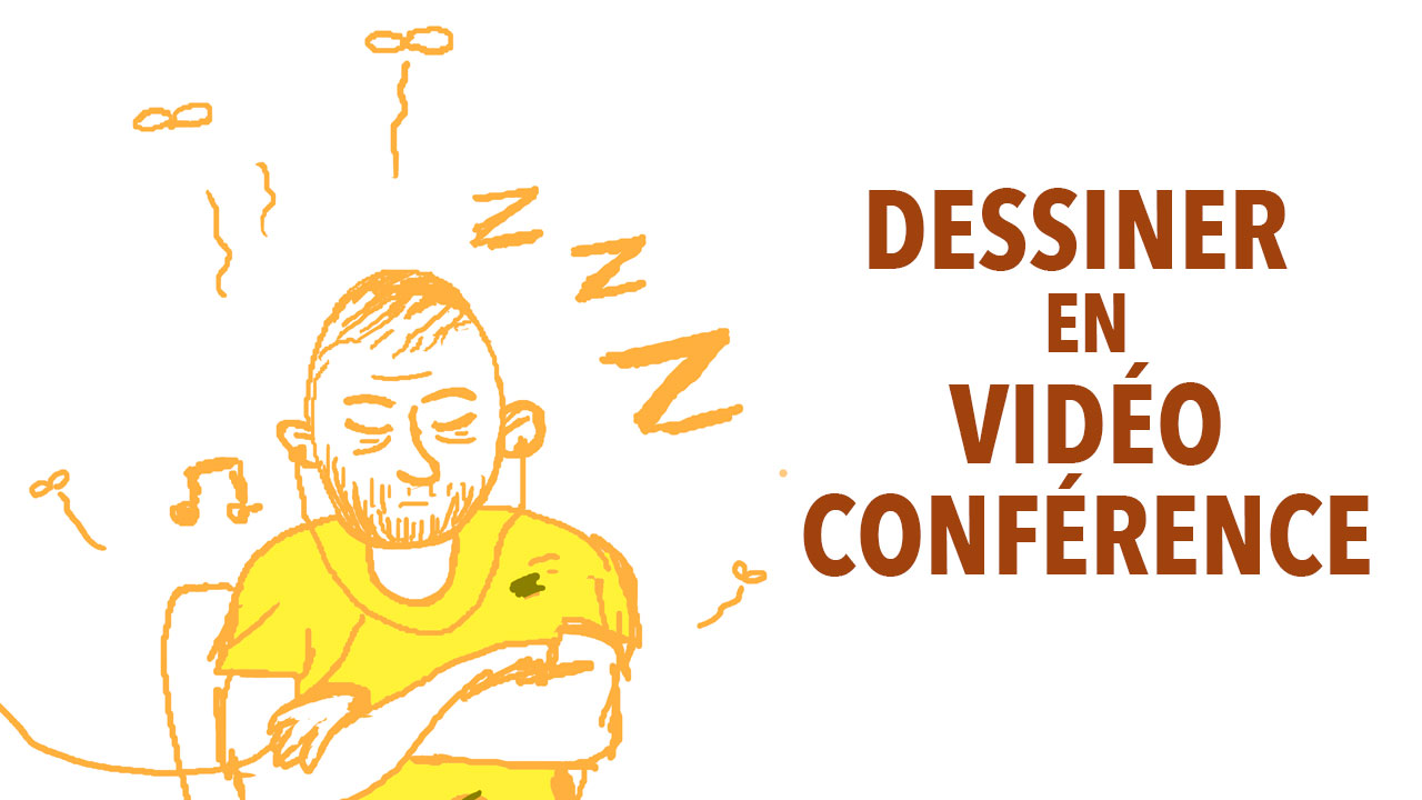 Dessiner en vidéo-conférence (chroniques du confinement)