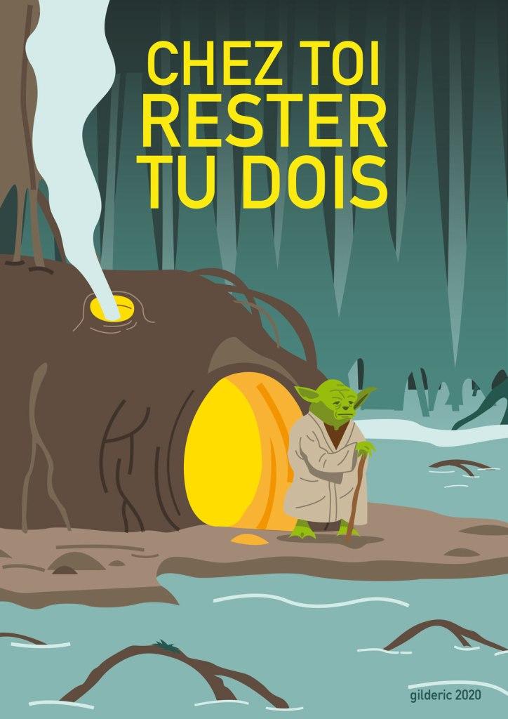 """Chez toi rester tu dois !"" (Yoda sur Dagobah) -version poster"