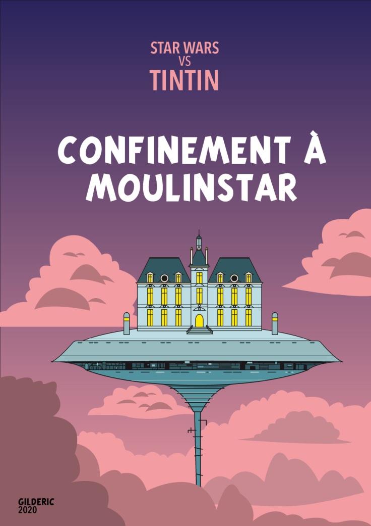 Tintin vs Star Wars : couverture Confinement à Moulinstar (version nocturne)