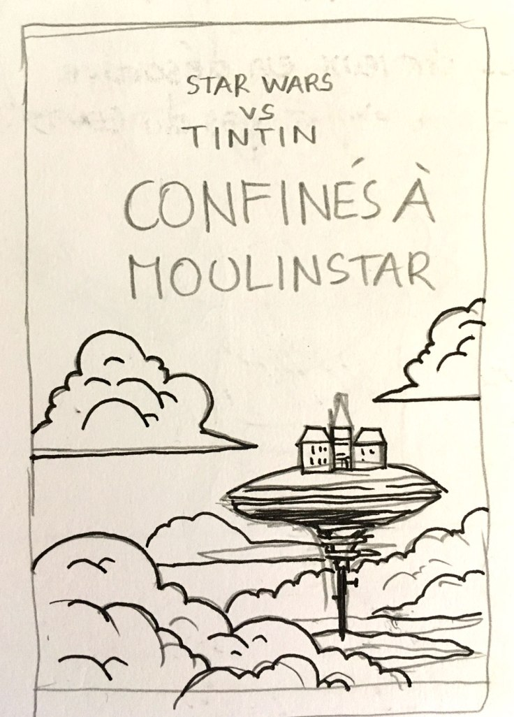 Tintin vs Star Wars : confinement à Moulinstar (sketch)