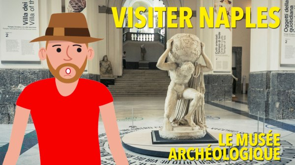 Visiter Naples : le Musée archéologique