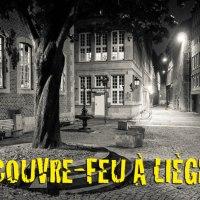 Couvre-feu à Liège : Chroniques du confinement #11