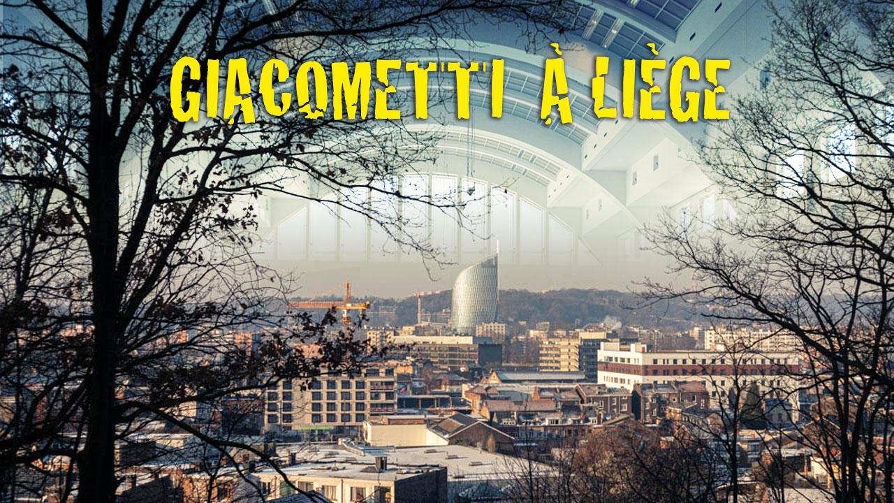 Giacometti à Liège par grand froid : Chroniques du confinement #20