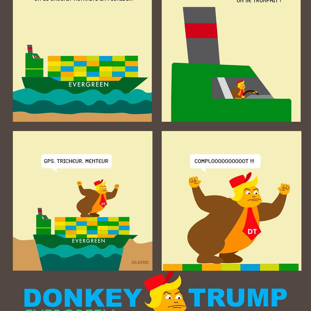 Donkey Trump : Evergreen - parodie de Donkey Trump vs le porte-container d'Evergreen (bd humour)