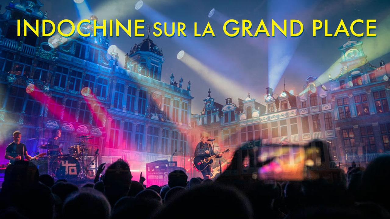 Concert des 40 ans d'Indochine sur la Grand Place de Bruxelles